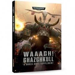 Codex: Orcs Supp: Waaagh! Ghazghkull (6-ая редакция, на английском языке)